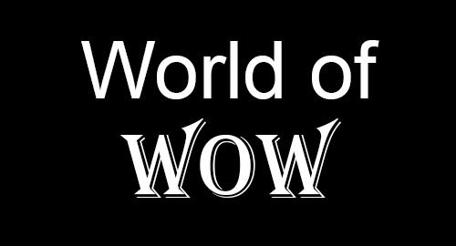 World of WOW